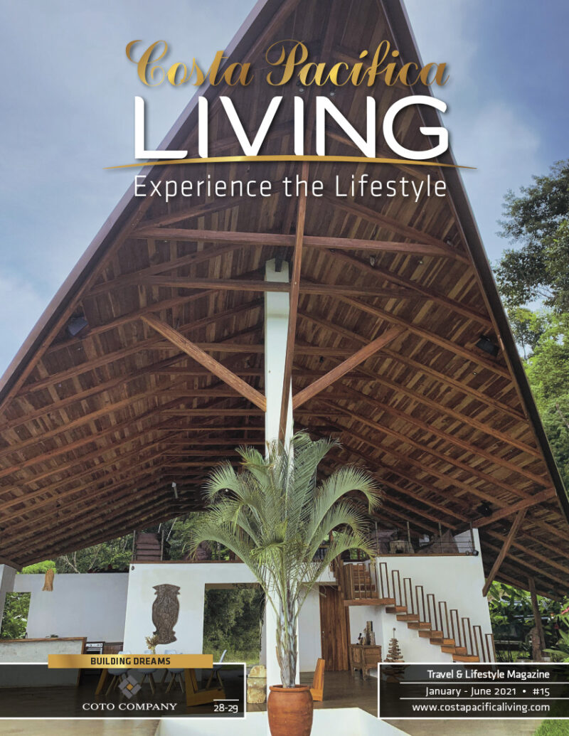 Cover: Building Dreams - Costa Pacifica LIVING magazine Costa Rica